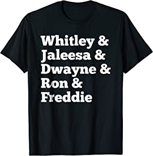 dwayne and whitley shirt