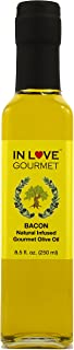 In Love Gourmet Bacon Natural Flavor Infused Olive Oil 250ML/8.5oz Best Bacon Oil Choice for Meats, Veggies, Popcorn & Breads