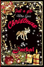 Just a Girl Who Love Christmas & Jackal: Cute College Ruled Notebook. Pretty Lined Journal & Diary for Writing & Note Taki...
