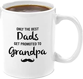 The Best Dads Get Promoted to Grandpa | Premium 11oz Coffee Mug - Perfect Grandpa Gifts, Grandpa Coffee Mug, Grandparents Day Gifts for Dad and Grandpa for Grandfather Birthday Christmas Granddaughter