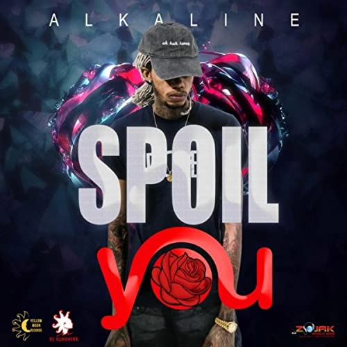 Spoil You by Alkaline on Amazon Music - Amazon com