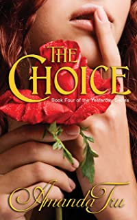 The Choice: Book 4 of the Yesterday Series