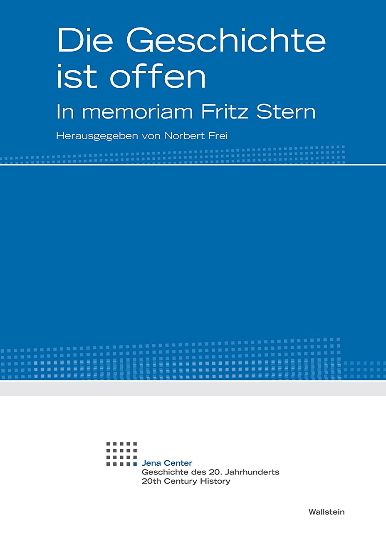 ラバオデュッセウス農業のDie Geschichte ist offen: In memoriam Fritz Stern (Jena Center. Geschichte des 20. Jahrhunderts. Vortr?ge und Kolloquien 23) (German Edition)