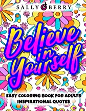 Easy Coloring Book for Adults Inspirational Quotes: Simple Large Print Coloring Pages with Motivational Sayings and Positi...