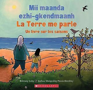 La Terre Me Parle: Un Livre Sur Les Saisons