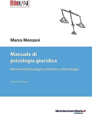 Manuale di psicologia giuridica: Elementi di psicologia criminale e vittimologia (Psicologia ed educazione)