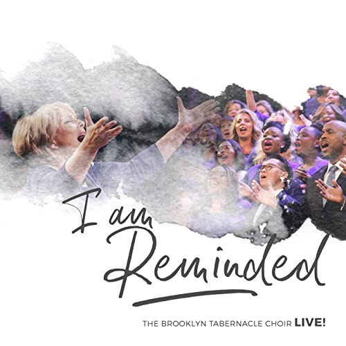 I Am Reminded (Live) by The Brooklyn Tabernacle Choir on Amazon