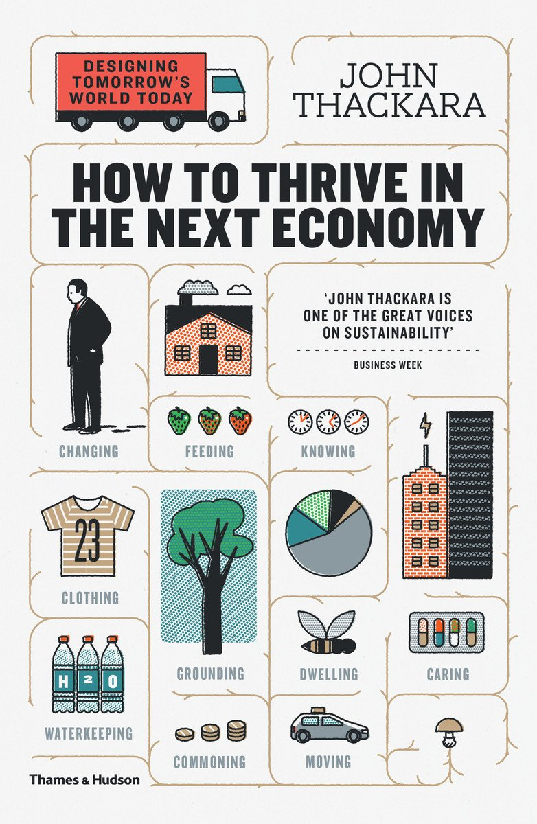Image OfHow To Thrive In The Next Economy: Designing Tomorrow's World Today (English Edition)