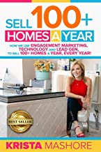 Sell 100+ Homes A Year: How We Use Engagement Marketing, Technology and Lead Gen to Sell..