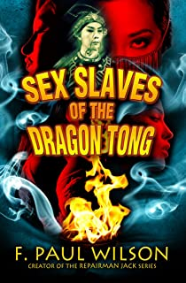 Sex Slaves of the Dragon Tong (a Yellow Peril Triptych)
