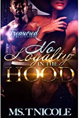No Loyalty in the Hood Kindle Edition