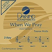 When We Pray Accompaniment/Performance Track