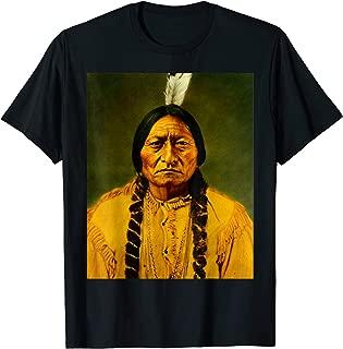 Sitting Bull Lakota Sioux Shaman Leader T Shirt