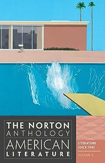 The Norton Anthology of American Literature, Volume E: Literature Since 1945