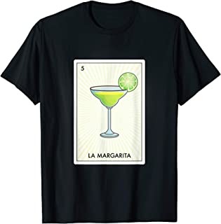 Margarita Mexican Bingo Loteria Card Cinco Drinking T Shirt