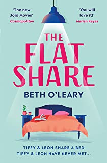 The Flatshare: The bestselling romantic comedy and must-read debut