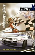 Sidewayz Glory (DriftX Book 3)