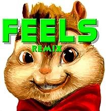 Feels (Chipmunks Remix)