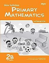 New Syllabus Primary Mathematics Workbook 2B (2nd Edition)