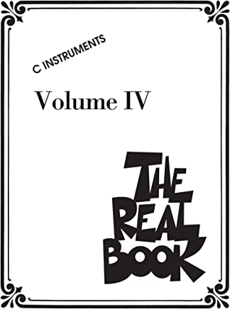 The Real Book - Volume IV: C Edition (English Edition)