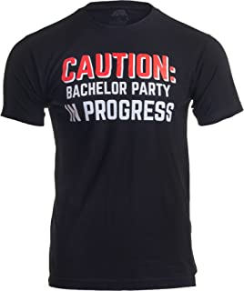 Caution: Bachelor Party in Progress | Stag Guys Night Out Wedding Unisex T-Shirt