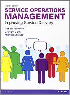 Service Operations Management: Improving Service Delivery (4th Edition)