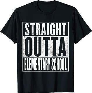 Elementary School T-Shirt - Straight Outta Elementary School
