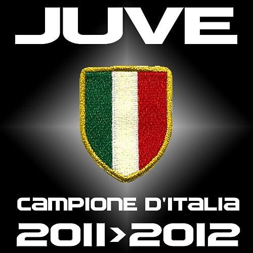 Juve Campione Ditalia 2011 2012 Scudetto 2011 2012 By La