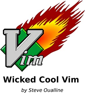Wicked Cool Vim: (Vi Improved) (English Edition)