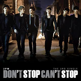 2pm don t stop can t stop mp3
