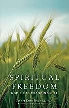 Spiritual Freedom: God's Life-changing Gift