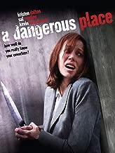 Best a dangerous place movie Reviews