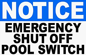 Notice Emergency Shut Off Pool Switch Sign. 9x12 Metal. Pool Safety
