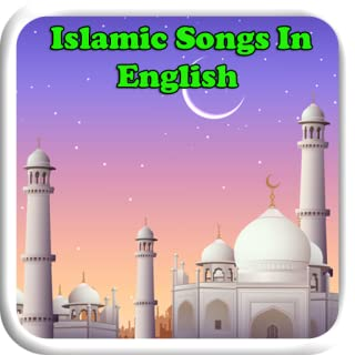 Islamic Songs In English