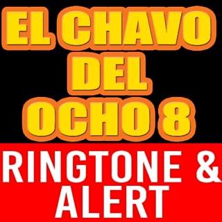 El Chavo del Ocho Theme Ringtone and Alert