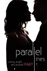 Parallel Lines: An Experiment in Temptation (Part 1) (English Edition) Format Kindle