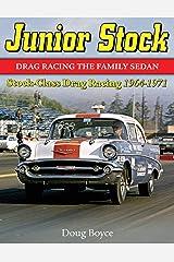 Junior Stock: Drag Racing the Family Sedan Paperback