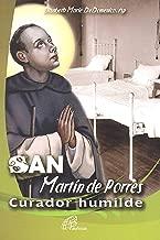 San Martin De Porres - Curador Humilde