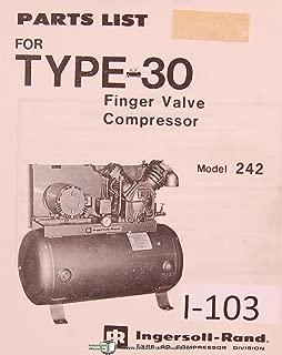 Ingersoll Rand Model 242, Type 30, Finger Valve Compressor Parts List Manual