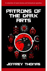 Patrons of the Dark Arts Kindle Edition