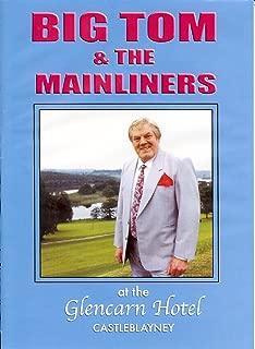 BIG TOM & THE MAINLINERS AT GLENCARN HOTEL CASTLEBLAYNEY