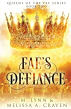Fae's Defiance (Queens of the Fae)