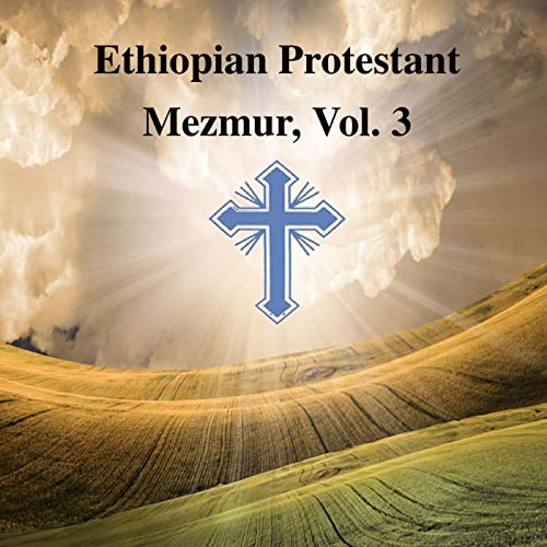 Mp3 song ethiopian christian 50 of