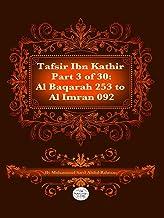 The Quran With Tafsir Ibn Kathir Part 3 of 30: Al Baqarah 253 To Ale-Imran 092