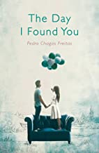 The Day I Found You (English Edition)