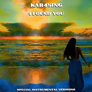 I Found You (Special Instrumental Versions)
