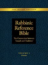 Rabbinic Reference Bible: The Connection Between Tanach and Tradition: Volume I Genesis