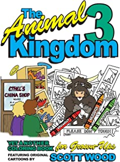 The Animal Kingdom 3: Yet Another Coloring Book for Grown-Ups