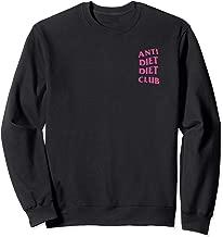Anti Diet Diet Club Pink Logo (Front + Back Design) Sweatshirt