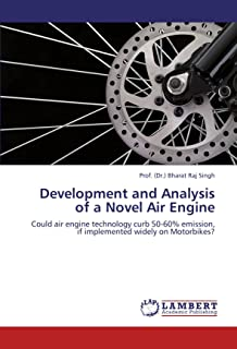 Development and Analysis of a Novel Air Engine: Could air engine technology curb 50-60% emission, if implemented widely on Motorbikes?
